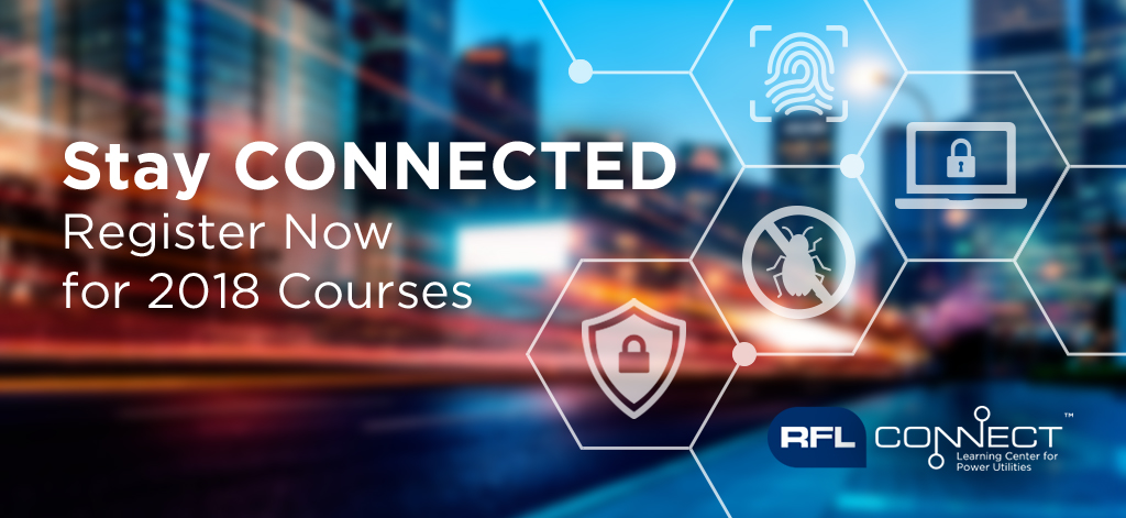 Stay CONNECTED - Register Now for 2018 Courses